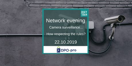 Network evening  about camera surveillance: how respecting the rules? tickets