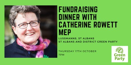 Fundraising dinner with Catherine Rowett MEP, The Green Party tickets