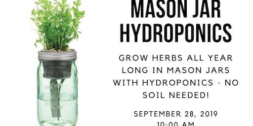 MasonJar Herb Hydroponics Workshop