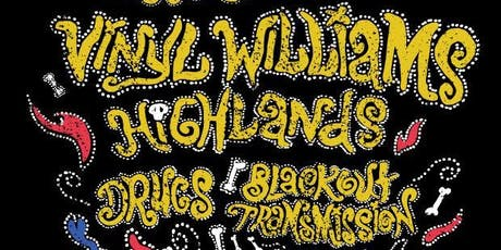 Vinyl Williams, Highlands (record release), Drugs, & Blackout Transmission tickets