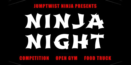 Ninja Night  tickets