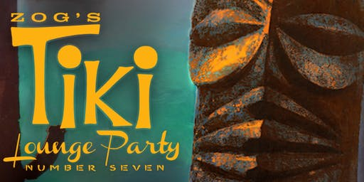 Zog's Tiki Lounge Party 7