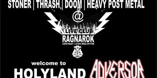 Welcome to Holyland , Adversor , Onrust, Growing Horns@Ragnarok Live Club