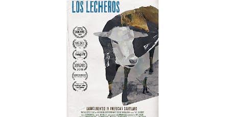 """Los Lecheros""(Dairy Farmers)Film Presentation tickets"