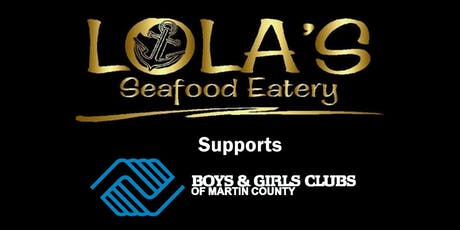 Eat Local. Give Local. Lola's BGCMC- Palm City Fundraising Dinner tickets