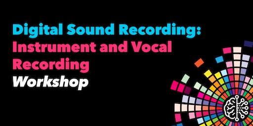 Digital Sound Recording: Instrument and Vocal Recording