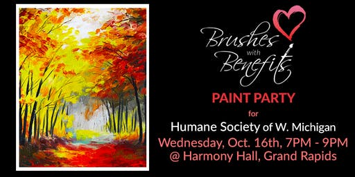 Brushes with Benefits Paint Party, Benefiting Humane Society of West MI