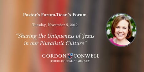Pastor's Forum: Sharing the Uniqueness of Jesus in our Pluralistic Culture tickets
