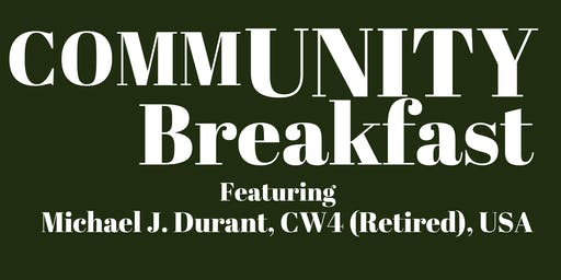 "Community Breakfast-Michael Durant (""Black Hawk Down"" Veteran)"