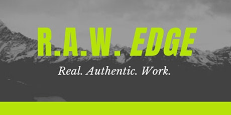 R.A.W. EDGE tickets
