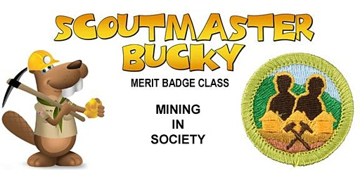 Mining in Society Merit Badge - 2020-01-04 - Saturday AM - Scouts BSA