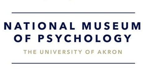 Trip to National Museum of Psychology-The University of Akron tickets