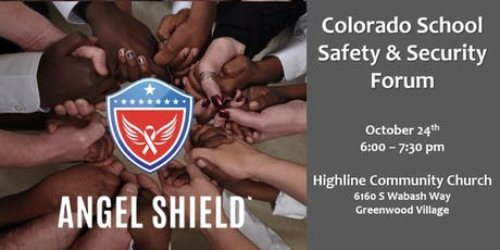 Angel Shield School Safety & Security Forum: South Denver tickets
