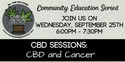 Care By Design Community Education Series -  CBD + Cancer