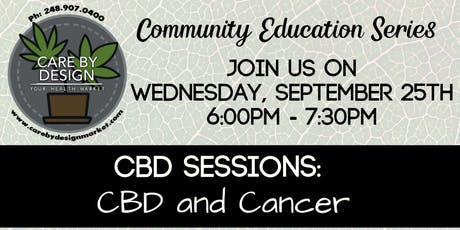 Care By Design Community Education Series -  CBD + Cancer tickets