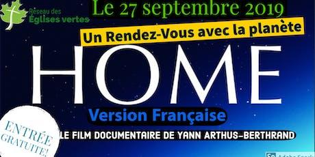 Soirée rencontre avec la planète : Diffusion du documentaire 'HOME' (Fr) billets