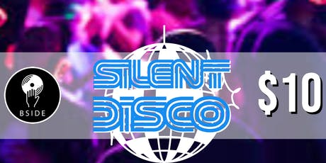 Silent Disco - Last Saturday of Every Month at B Side Lounge tickets