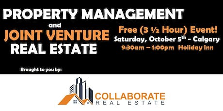 Property Management & Joint Venture Real Estate - COLLABORATE Real Estate tickets