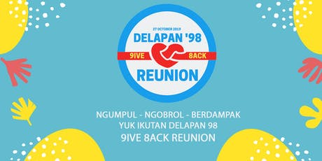 """""""GIVE BACK"""" Reuni Delapan 1998 tickets"""