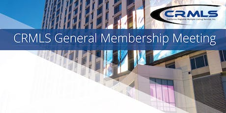 CRMLS General Membership Meeting tickets