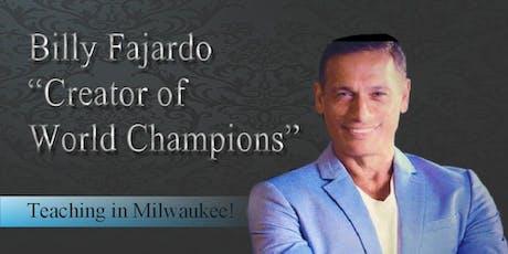 "Billy Fajardo ""Creator of World Champions"" Workshop in Milwaukee tickets"