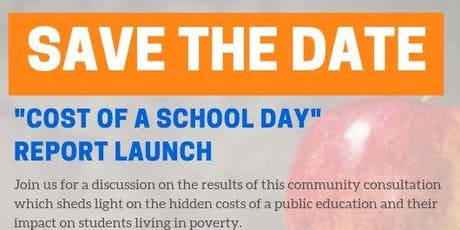 Cost of a School Day Report Launch tickets