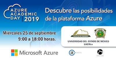 Azure Academic Day 2019 - UAEMEX
