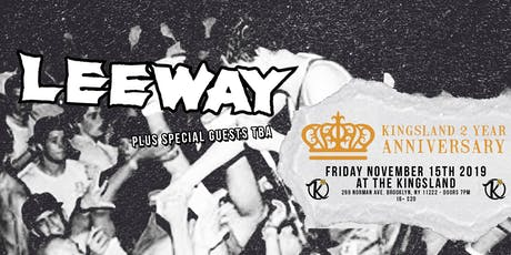 The Kingsland's Two Year Anniversary with Leeway tickets