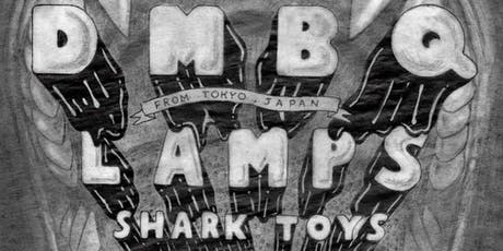 DMBQ (Tokyo, Japan) + LAMPS + Shark Toys + Prissy Whip at Alex's Bar tickets