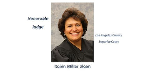 Legacy of Success with Honorable Judge Robin Miller Sloan tickets