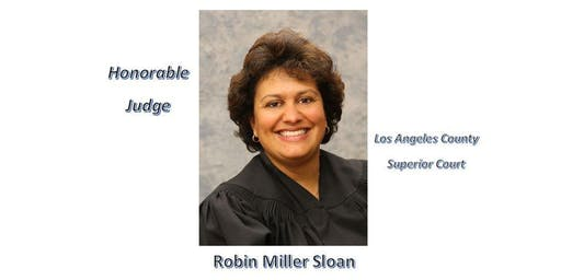 Legacy of Success with Honorable Judge Robin Miller Sloan