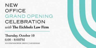 Eichholz Law Firm New Office Grand Opening Celebration
