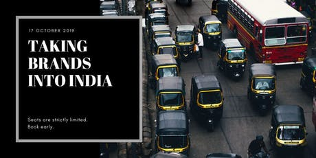 TAKING BRANDS INTO INDIA tickets