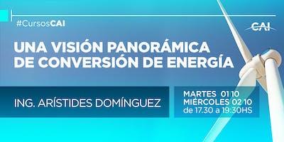Curso: Una visión Panorámica de los Sistemas de Conversión de Energía