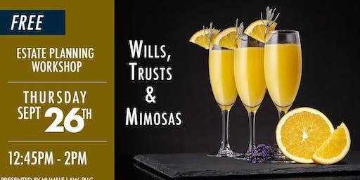 WILLS, Trusts, & Mimosas