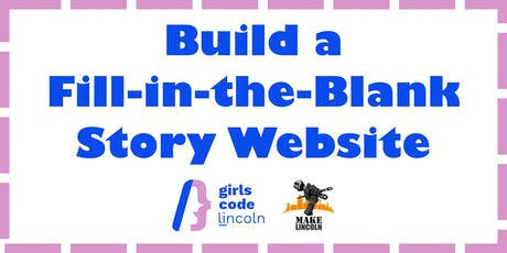Build a Fill-in-the-Blank Story Website at Make Lincoln tickets