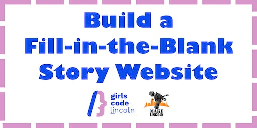 Build a Fill-in-the-Blank Story Website at Make Lincoln
