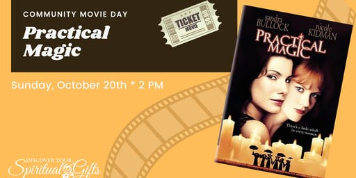 Community Movie Day: Practical Magic