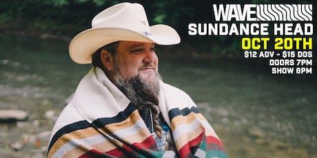 Sundance Head live at WAVE tickets