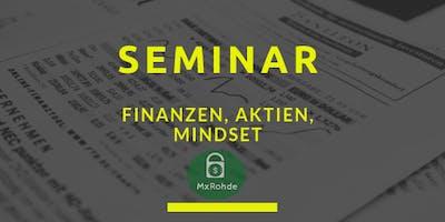 Finanzen in die eigene Hand nehmen! MxRohde Finanzseminar