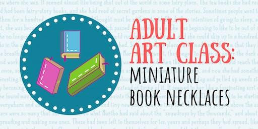 Adult Art Class: Miniature Book Necklaces