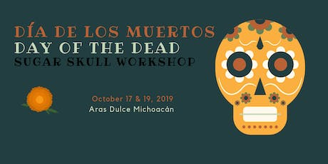 Day of the Dead Sugar Skull/Calavera Workshop tickets