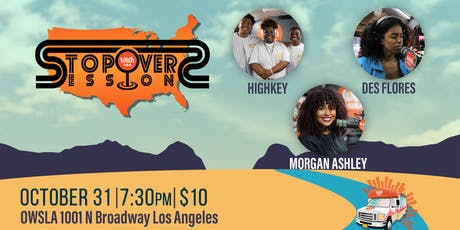StopOver Sessions 5: High Key, Morgan Ashley, Des Flores tickets
