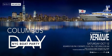 Columbus Day Weekend Statue of Liberty Boat Party Yacht Cruise NYC tickets