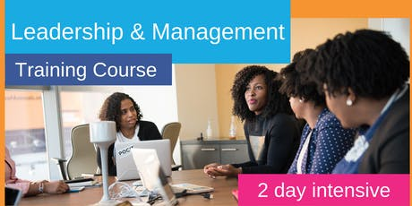2 Leadership & Management Intensive Training Course - Manchester tickets