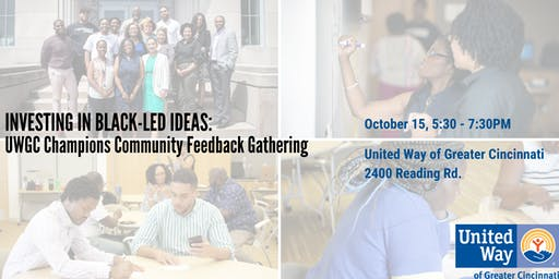 Investing in Black-led Ideas: UWGC Champions Community Feedback Gathering