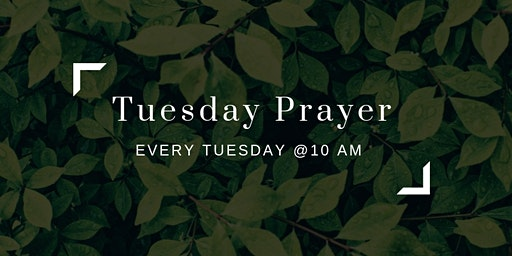 Tuesday Prayer Group