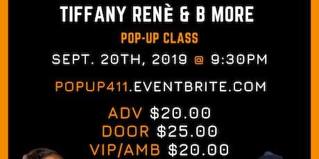 Dance 411 Presents: Tiffany Renè & B More Pop-Up Class tickets