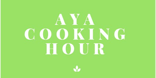 AYA Cooking Hour September 2019