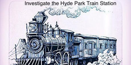 Paranormal Investigation of Historic Hyde Park Train Station   tickets